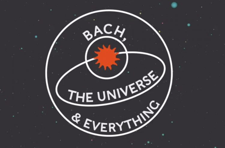 Bach, the Universe and Everything