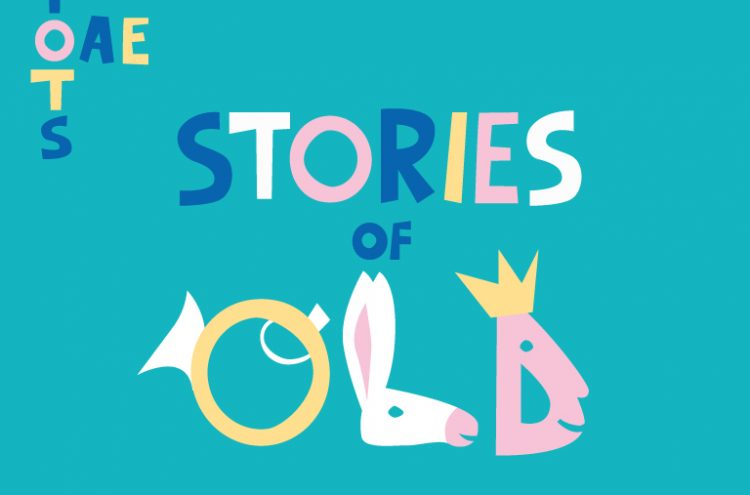 OAE TOTS: Stories of Old