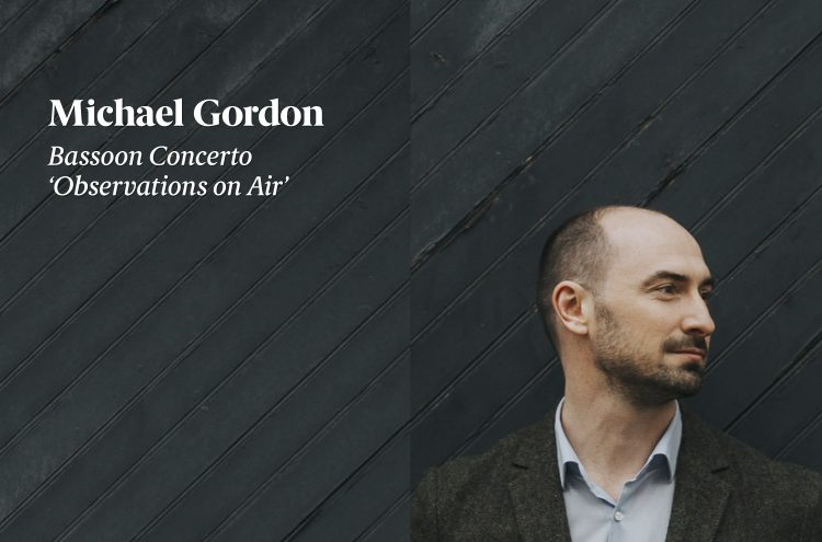 Michael Gordon: Observations on Air