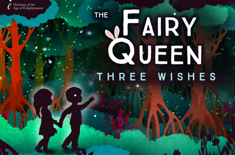 THE FAIRY QUEEN: THREE WISHES