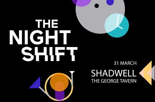 THE NIGHT SHIFT – SHADWELL