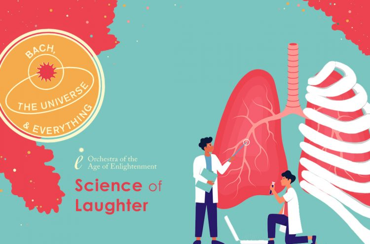 Bach, the Universe and Everything: Science of Laughter