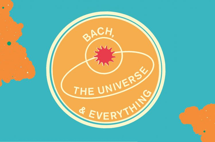 Bach, the Universe & Everything Season 20/21