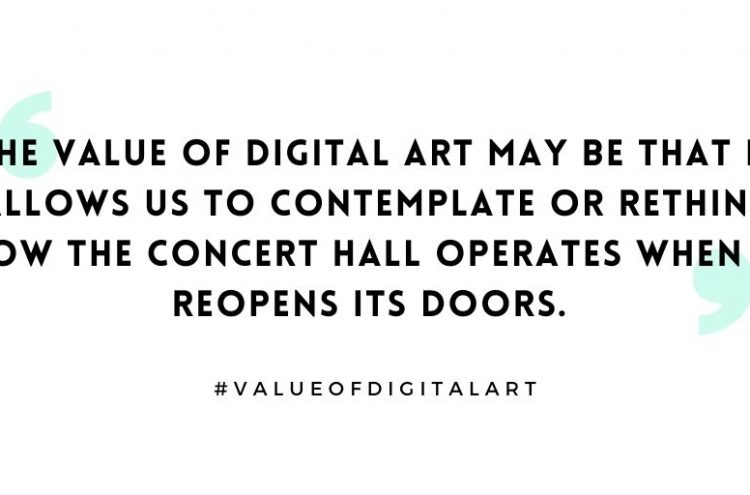 The Value of Digital Art : creating a Utopian concert hall